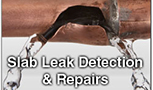 GREEN ACRES, HEMET SLAB LEAKS